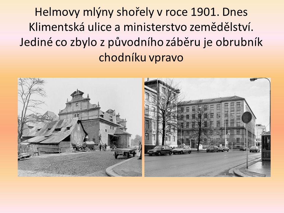 Helmovy mlýny shořely v roce 1901