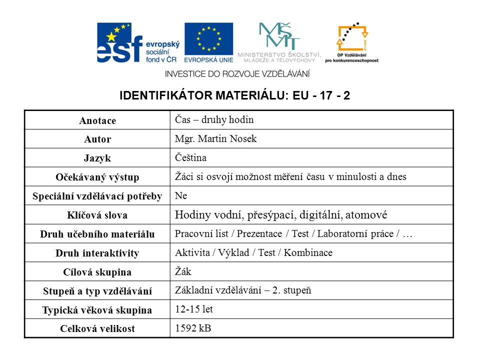IDENTIFIKÁTOR MATERIÁLU: EU - 17 - 2