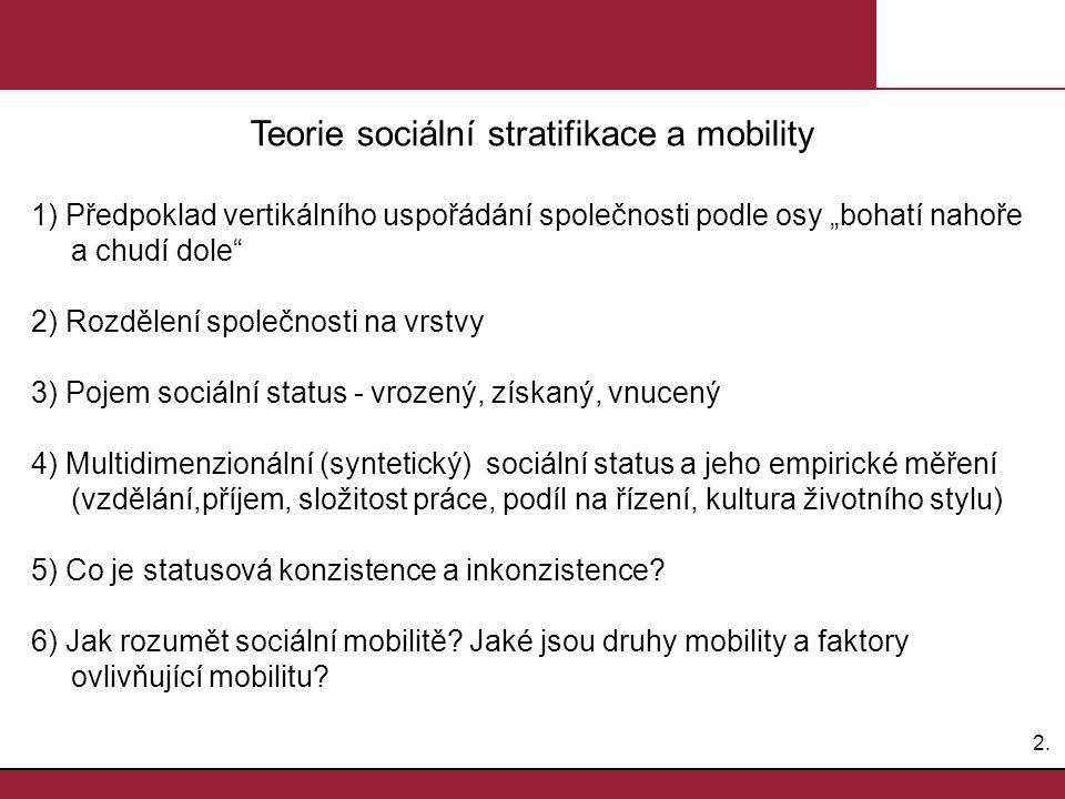 Teorie sociální stratifikace a mobility