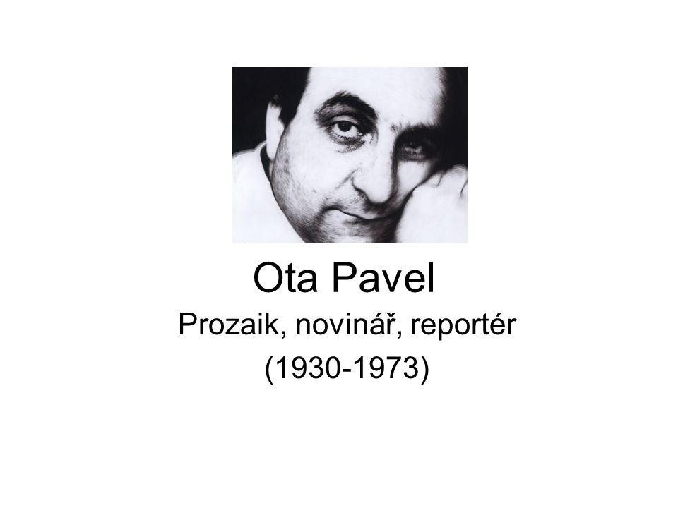 Prozaik, novinář, reportér (1930-1973)