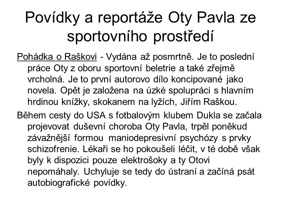 Povídky a reportáže Oty Pavla ze sportovního prostředí