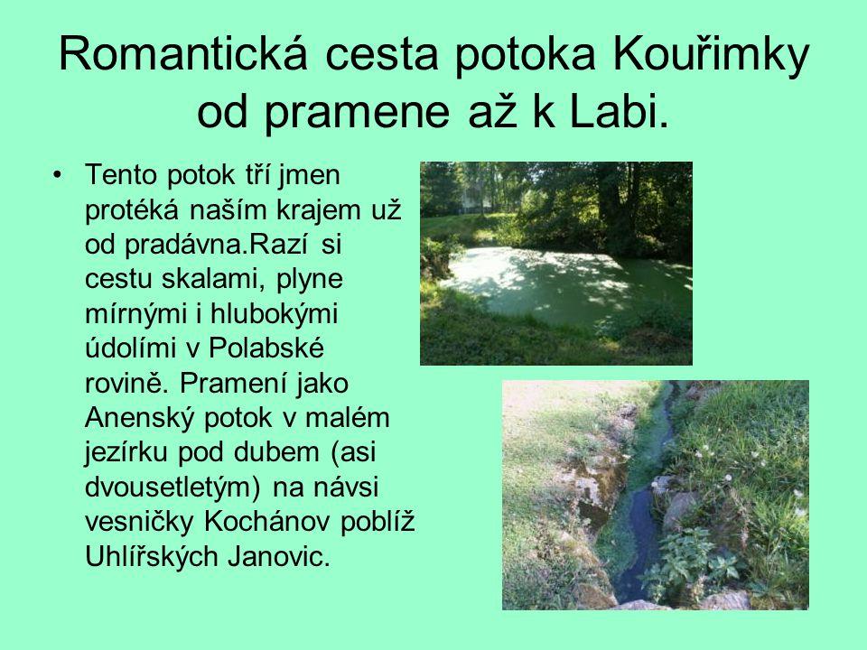 Romantická cesta potoka Kouřimky od pramene až k Labi.