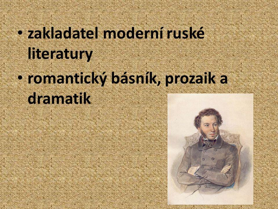 zakladatel moderní ruské literatury