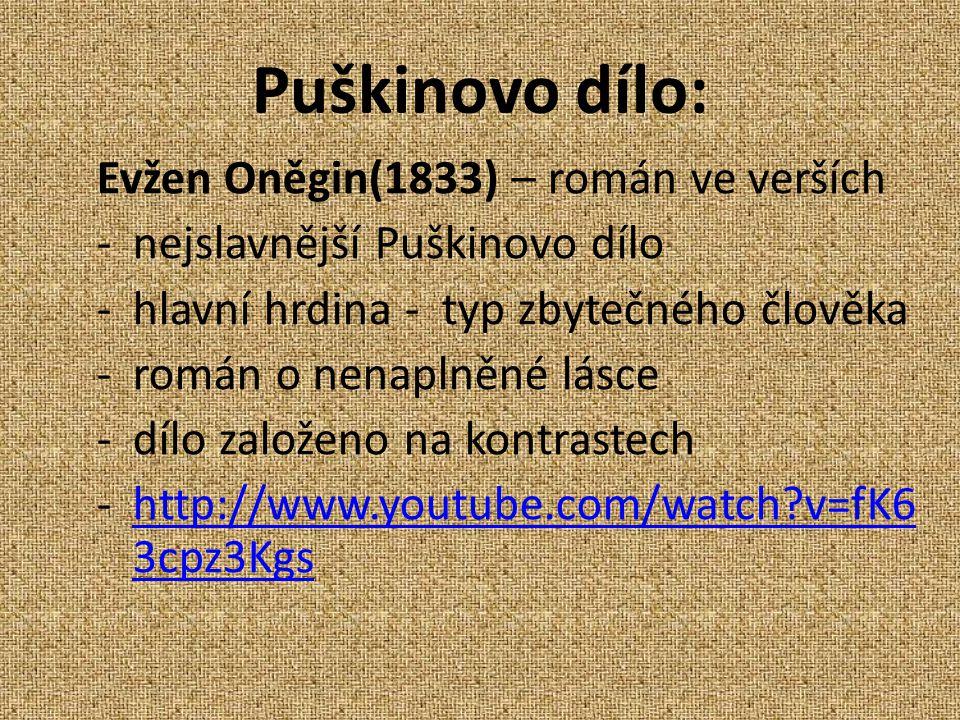 Puškinovo dílo: Evžen Oněgin(1833) – román ve verších