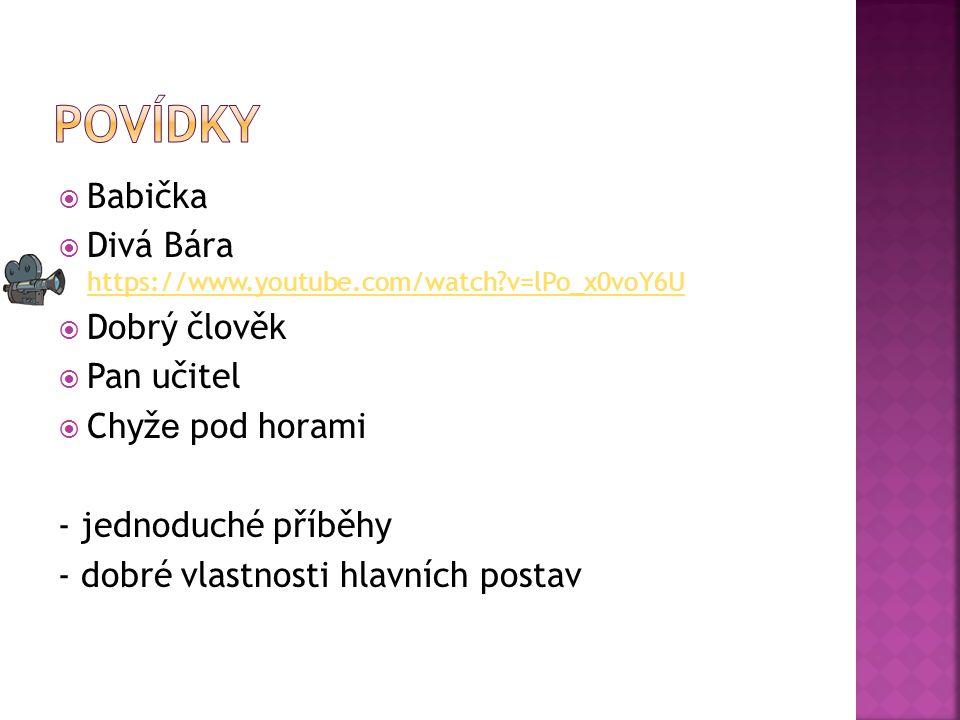 povídky Babička Divá Bára https://www.youtube.com/watch v=lPo_x0voY6U