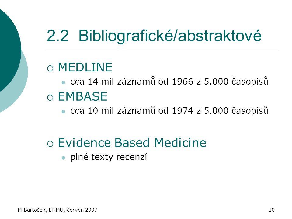 2.2 Bibliografické/abstraktové