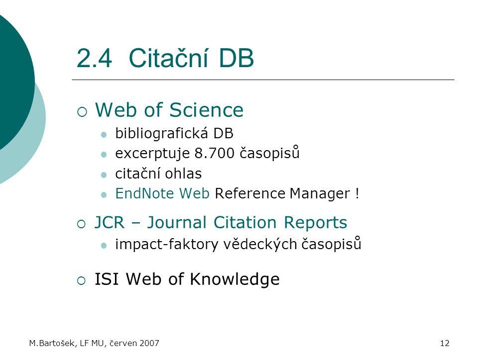 2.4 Citační DB Web of Science JCR – Journal Citation Reports
