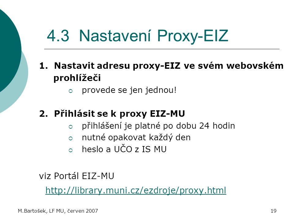 4.3 Nastavení Proxy-EIZ 1. Nastavit adresu proxy-EIZ ve svém webovském