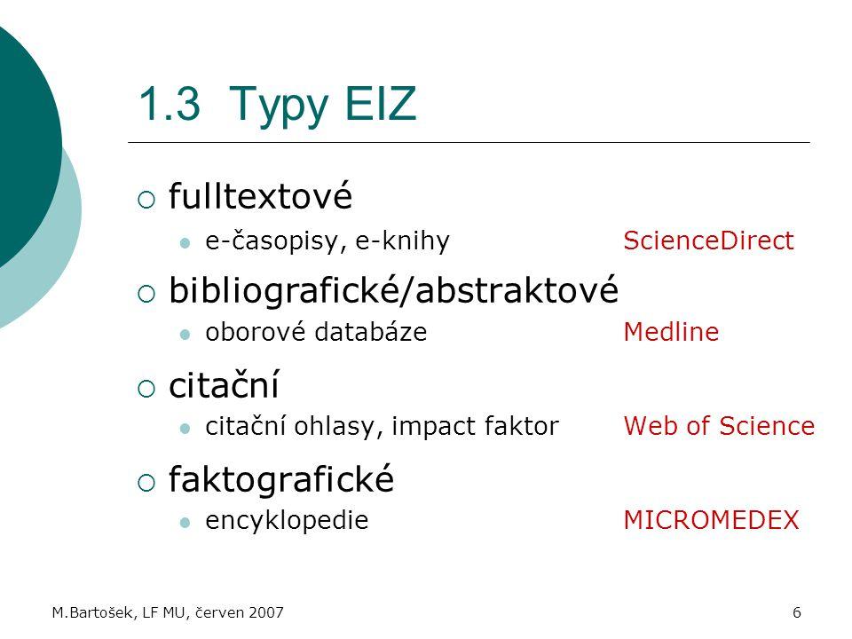1.3 Typy EIZ fulltextové bibliografické/abstraktové citační