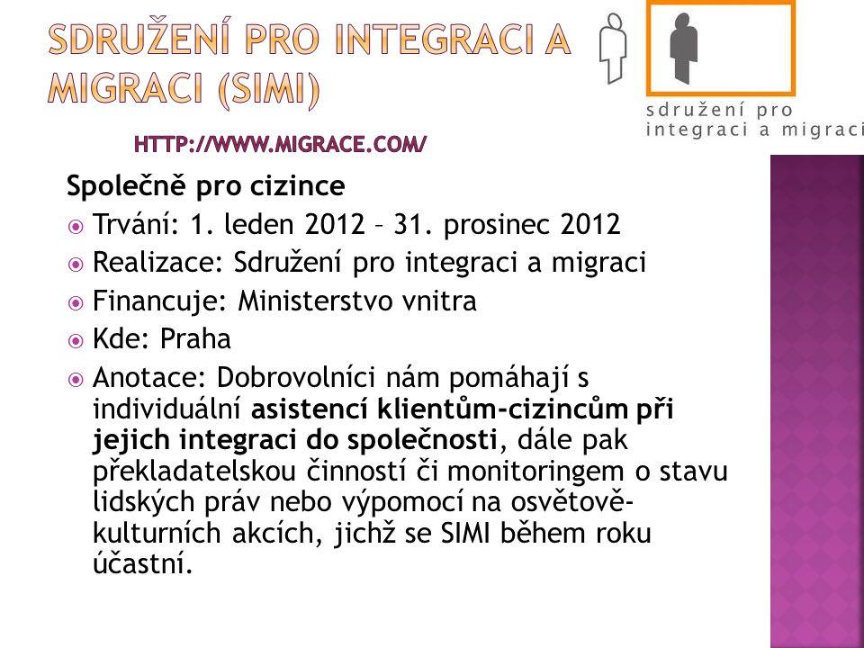 Sdružení pro integraci a migraci (simi) http://www.migrace.com/