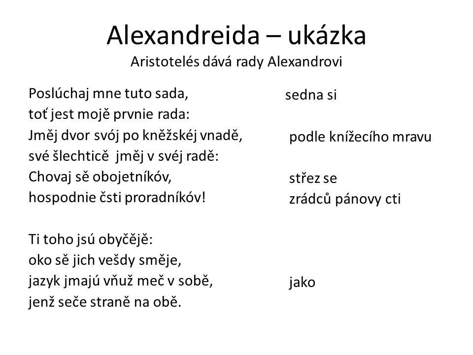 Alexandreida – ukázka Aristotelés dává rady Alexandrovi