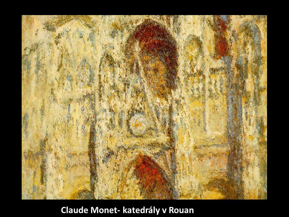 Claude Monet- katedrály v Rouan