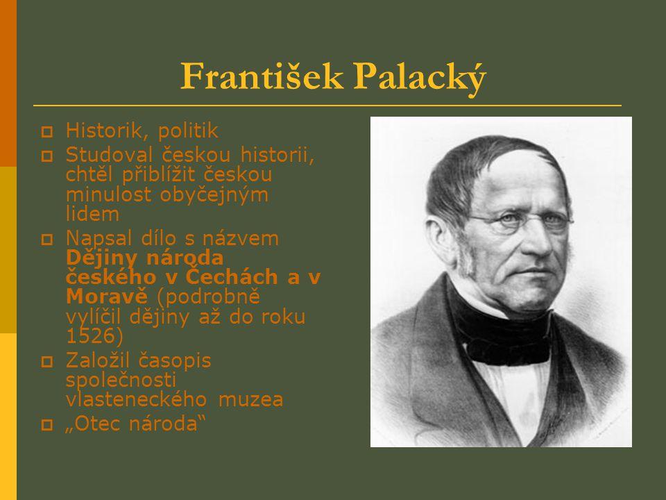 František Palacký Historik, politik