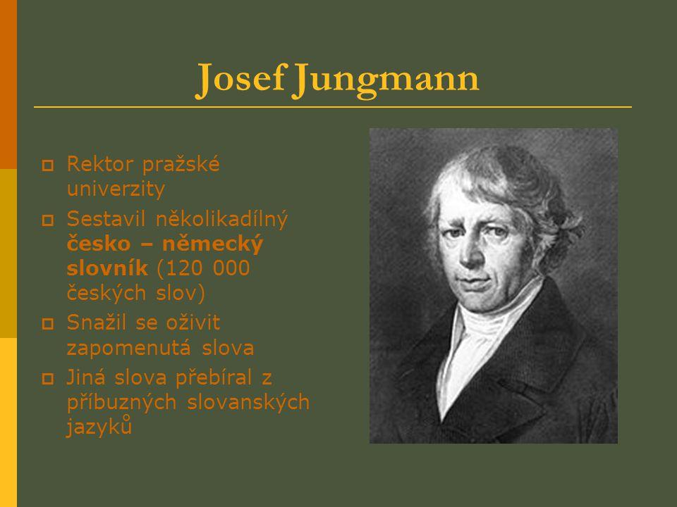 Josef Jungmann Rektor pražské univerzity