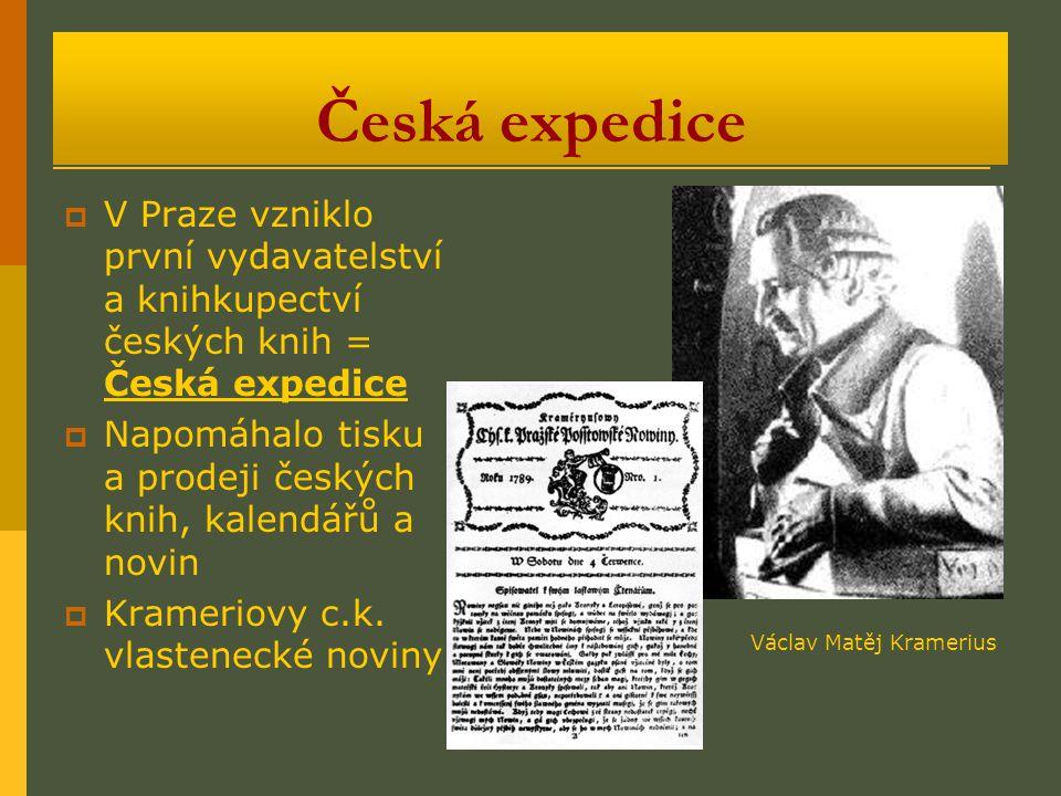 Česká expedice V Praze vzniklo první vydavatelství a knihkupectví českých knih = Česká expedice.