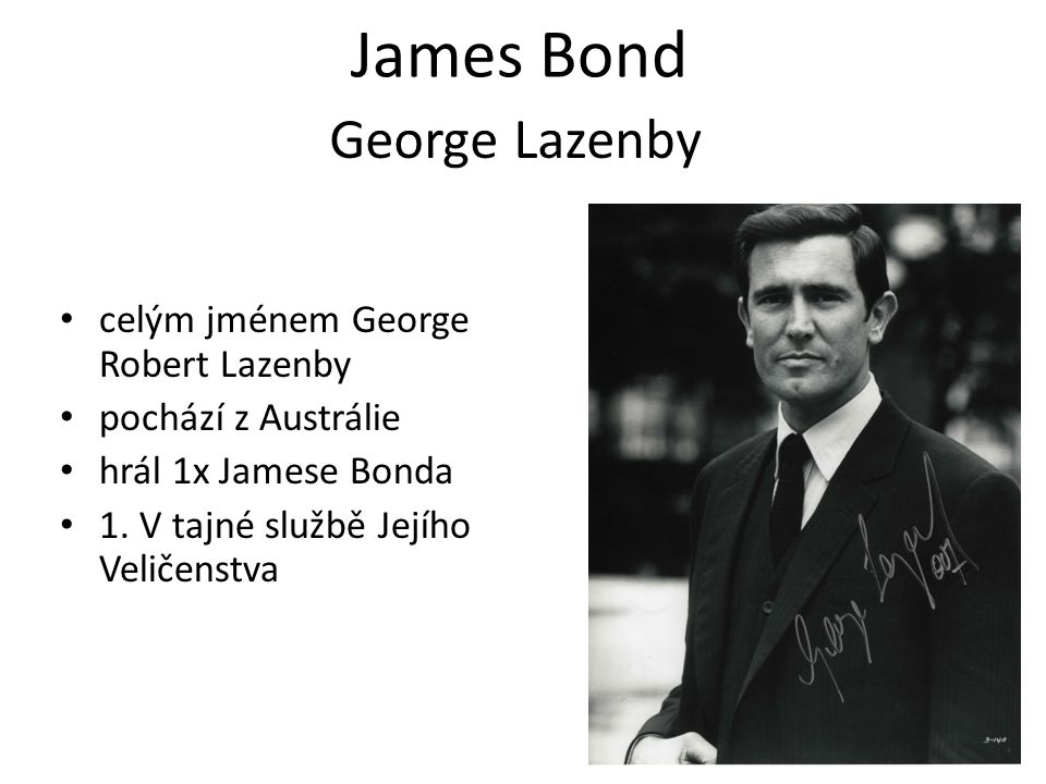 James Bond George Lazenby celým jménem George Robert Lazenby