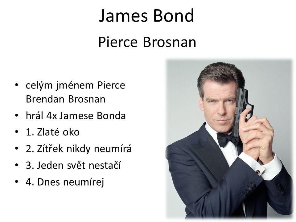 James Bond Pierce Brosnan celým jménem Pierce Brendan Brosnan