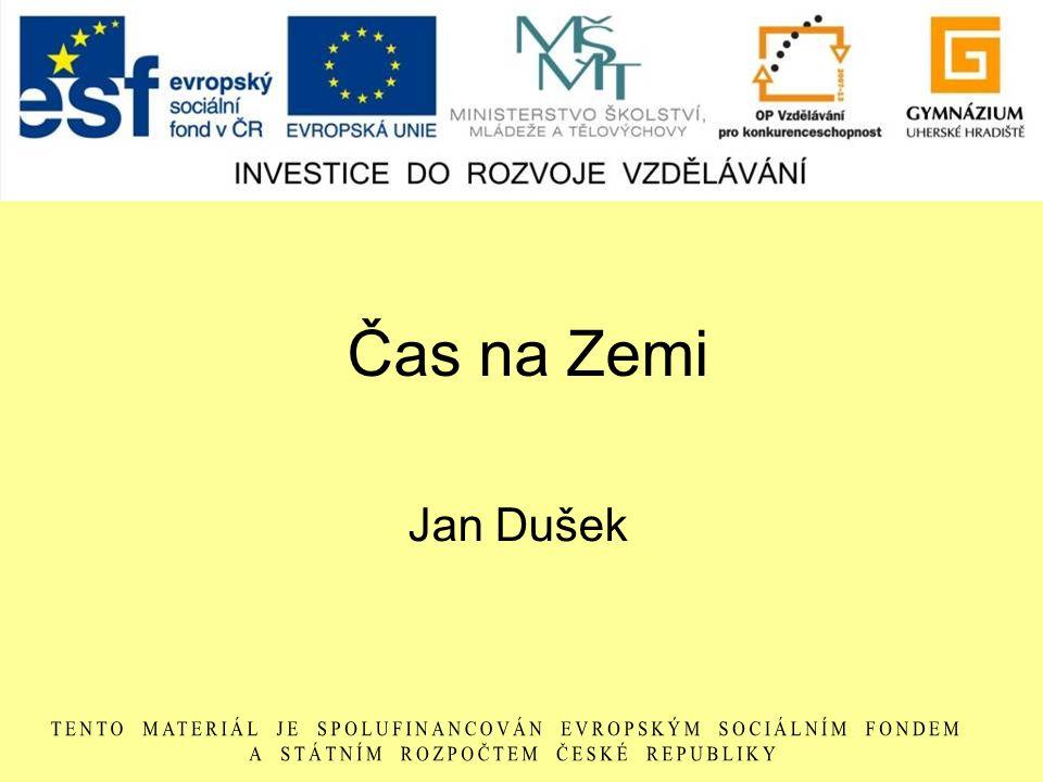 Čas na Zemi Jan Dušek