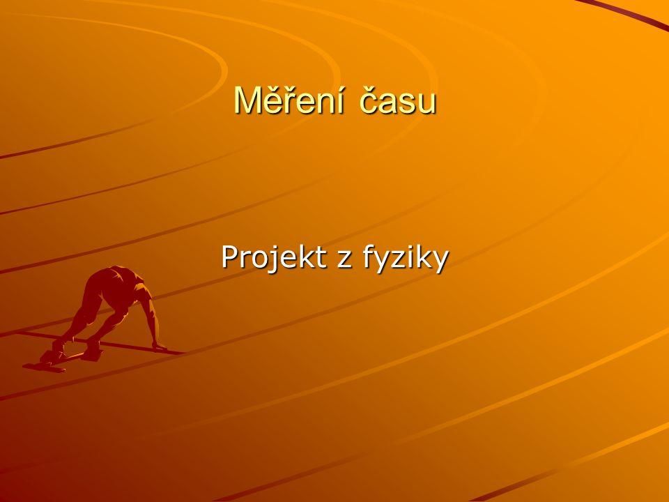 Měření času Projekt z fyziky