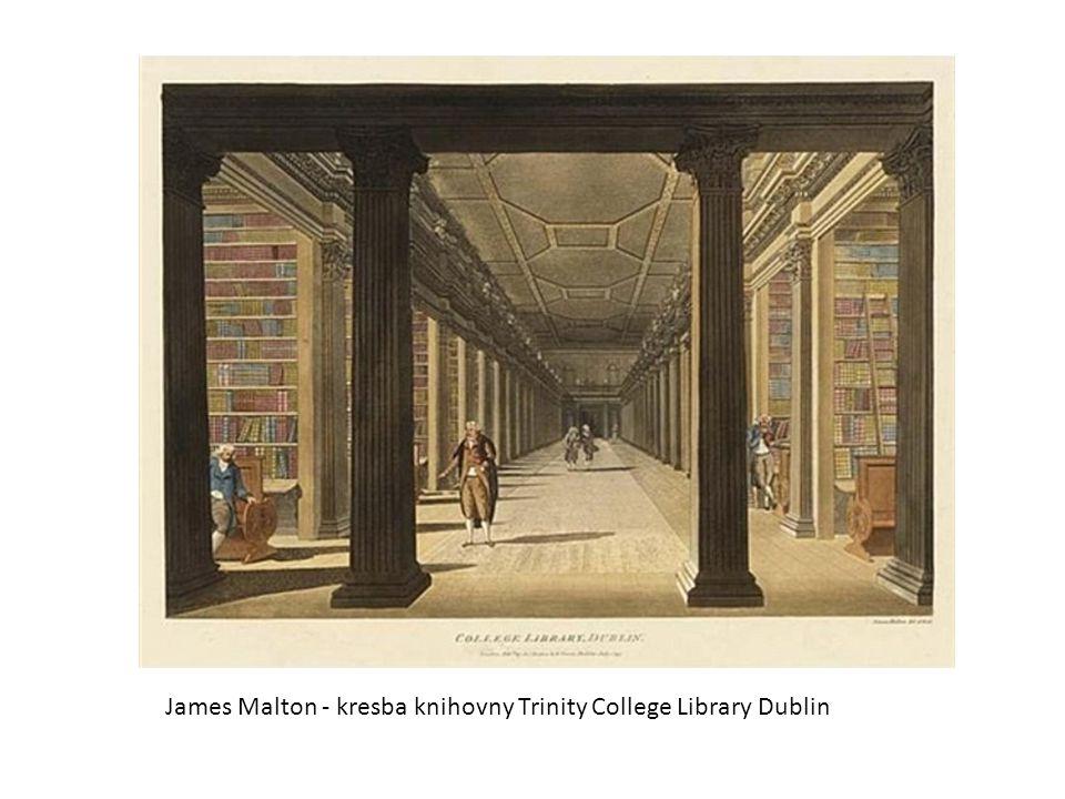 James Malton - kresba knihovny Trinity College Library Dublin