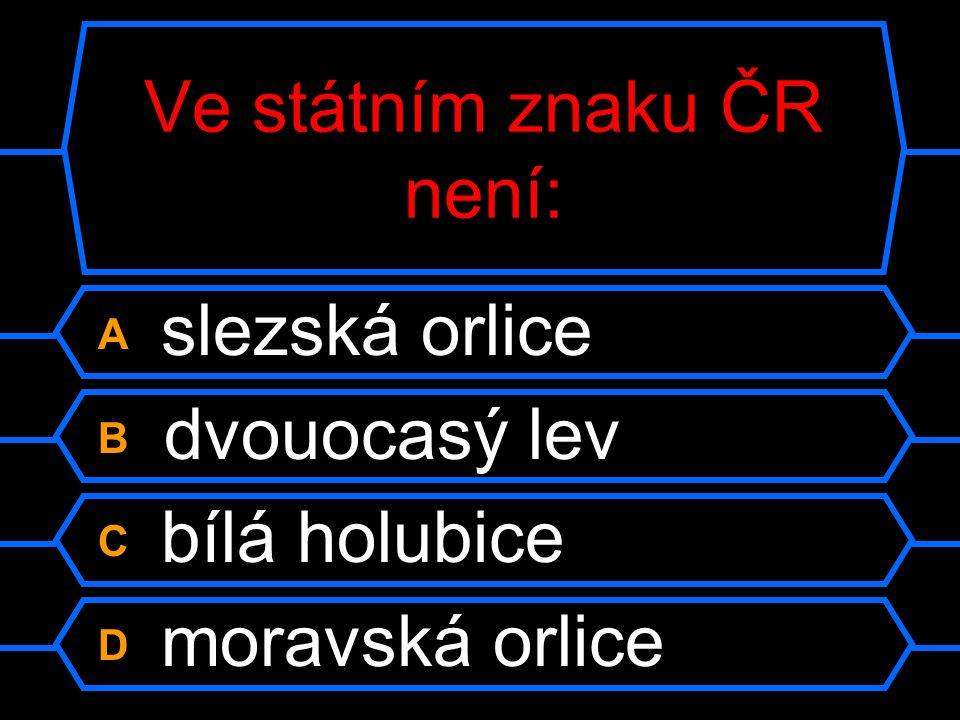 Ve státním znaku ČR není: