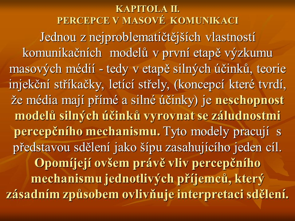 KAPITOLA II. PERCEPCE V MASOVÉ KOMUNIKACI