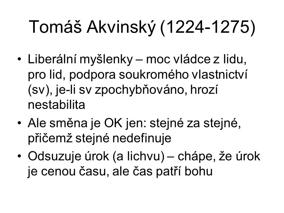 Tomáš Akvinský (1224-1275)