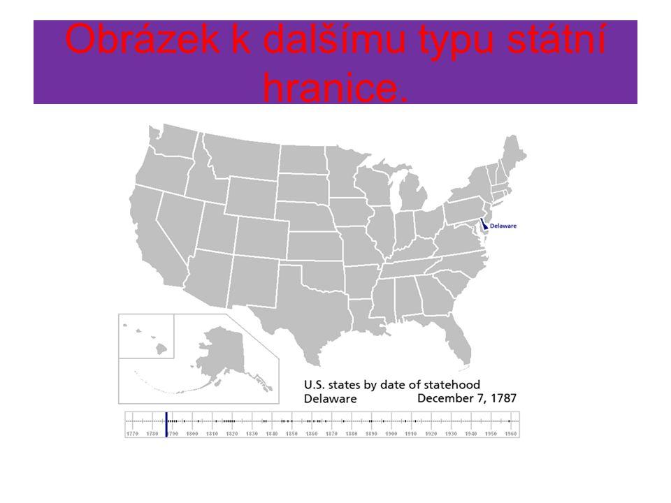 Obrázek k dalšímu typu státní hranice.