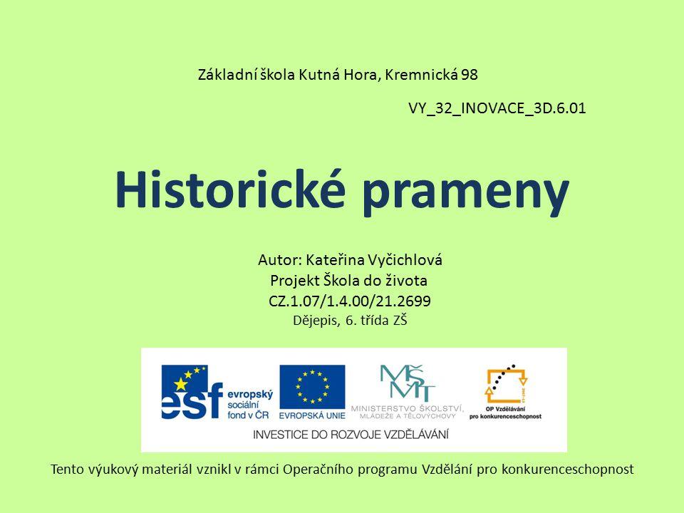 Historické prameny Základní škola Kutná Hora, Kremnická 98