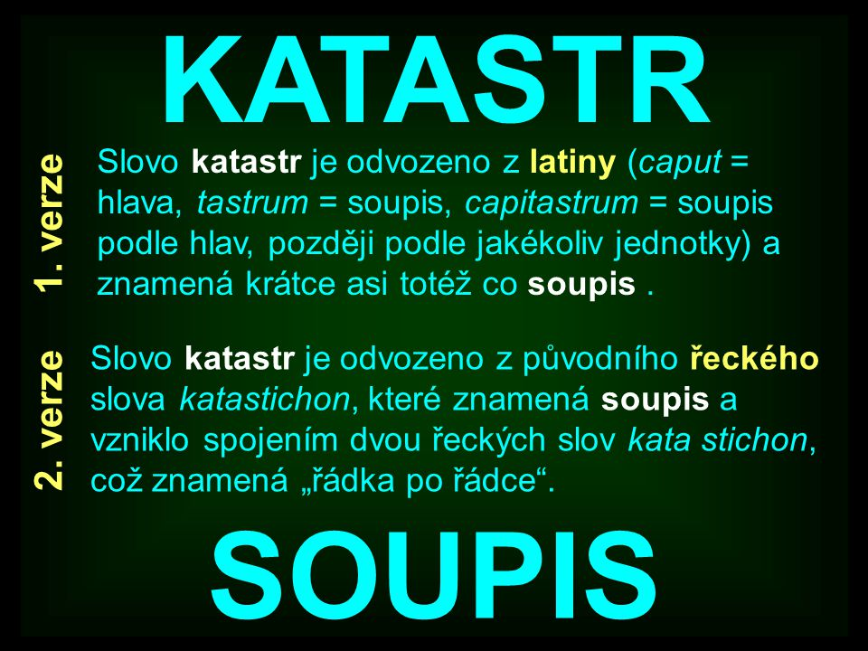 KATASTR SOUPIS 1. verze 2. verze