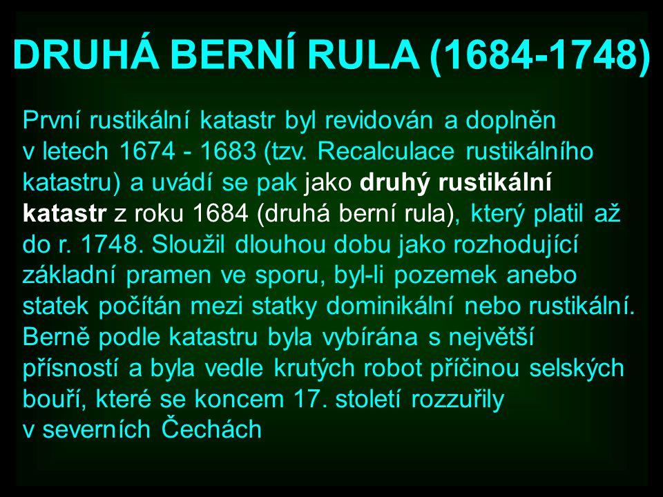 DRUHÁ BERNÍ RULA (1684-1748)
