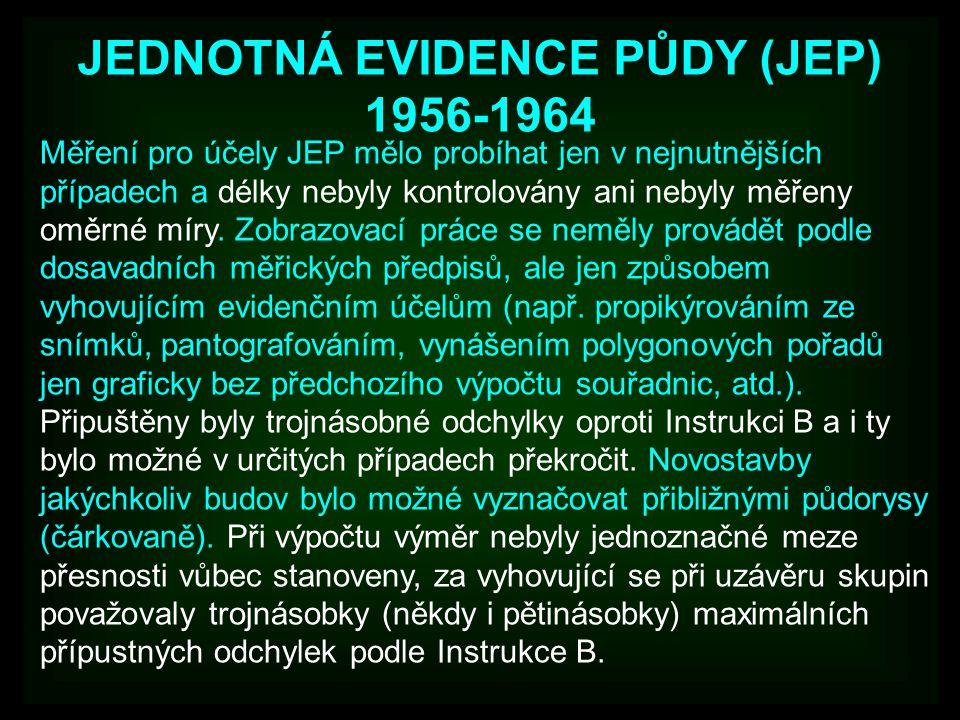 JEDNOTNÁ EVIDENCE PŮDY (JEP) 1956-1964