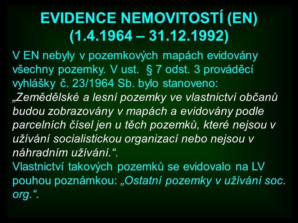 EVIDENCE NEMOVITOSTÍ (EN) (1.4.1964 – 31.12.1992)