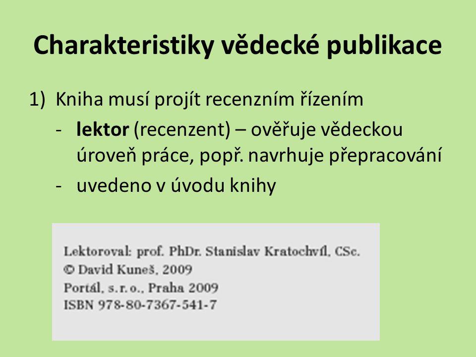 Charakteristiky vědecké publikace