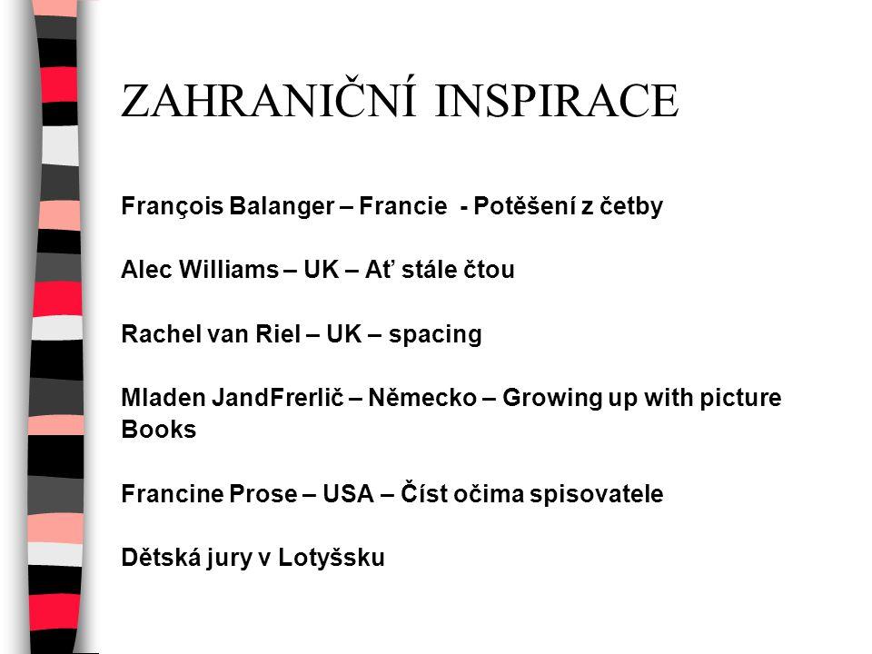 ZAHRANIČNÍ INSPIRACE François Balanger – Francie - Potěšení z četby