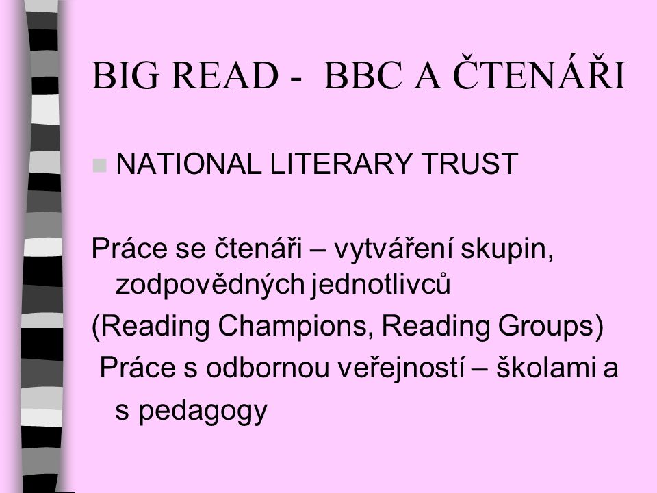 BIG READ - BBC A ČTENÁŘI NATIONAL LITERARY TRUST