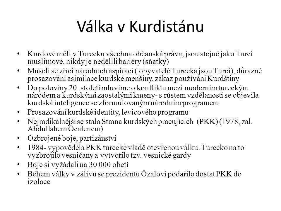 Válka v Kurdistánu Kurdové měli v Turecku všechna občanská práva, jsou stejně jako Turci muslimové, nikdy je nedělili bariéry (sňatky)