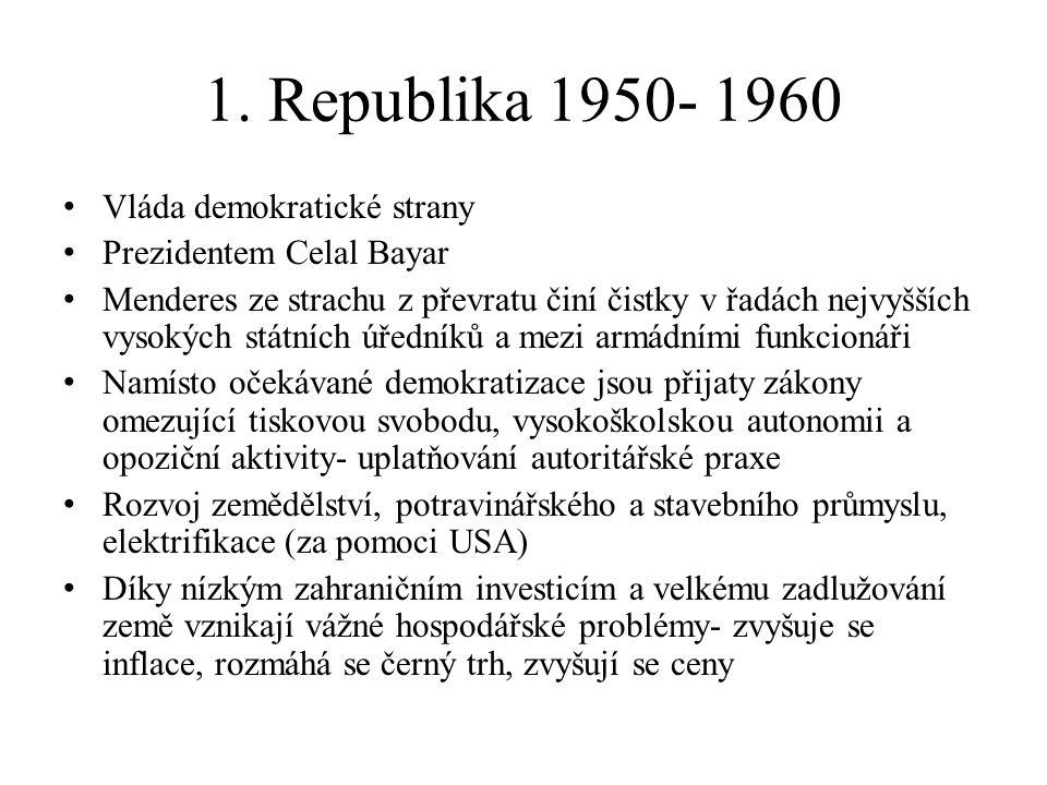 1. Republika 1950- 1960 Vláda demokratické strany