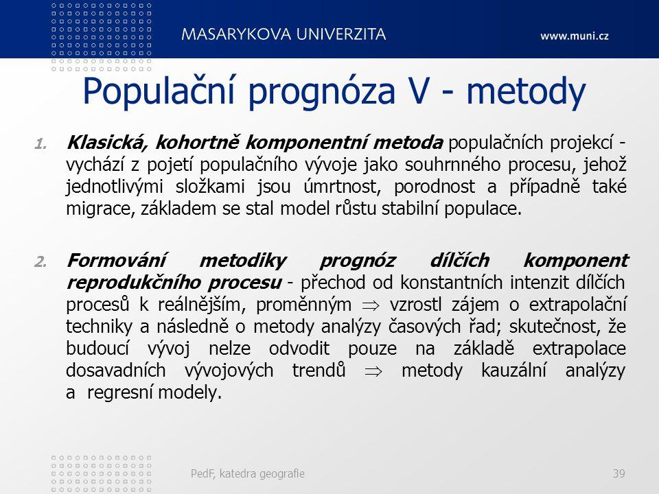 Populační prognóza V - metody