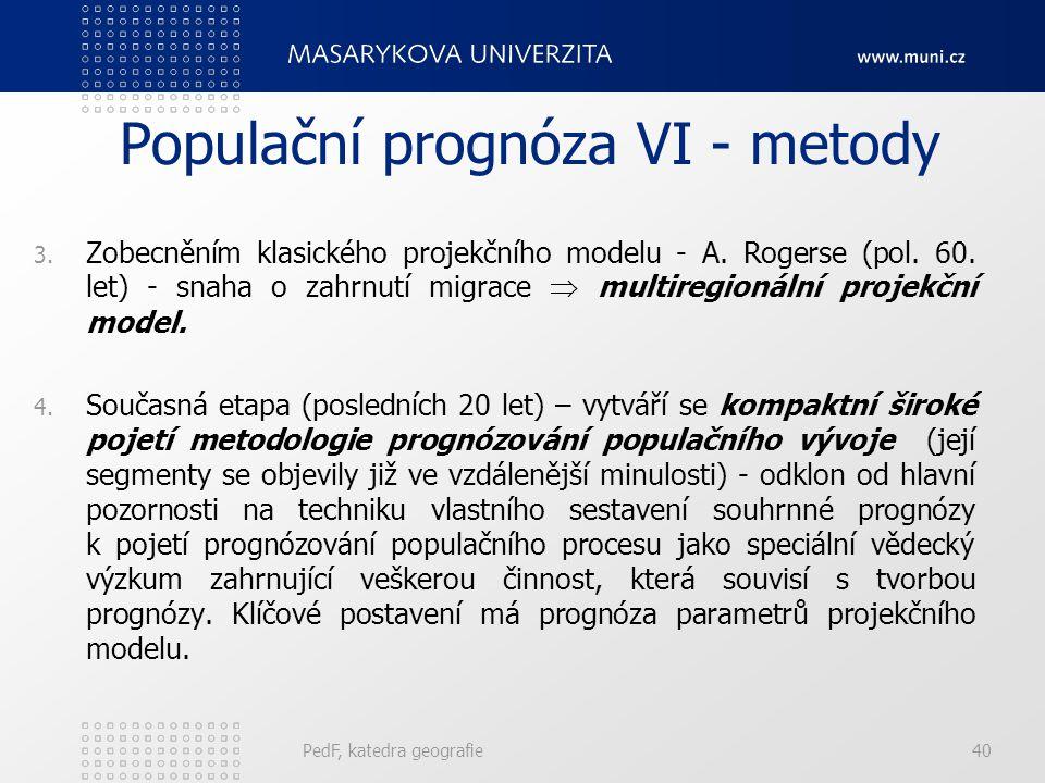 Populační prognóza VI - metody