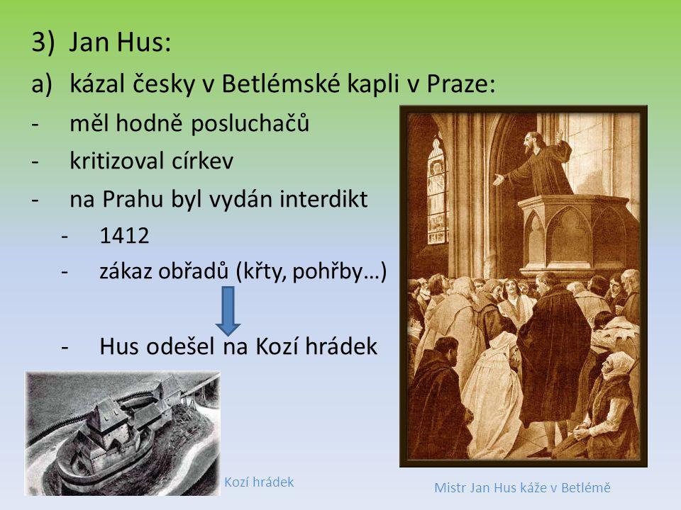 Mistr Jan Hus káže v Betlémě