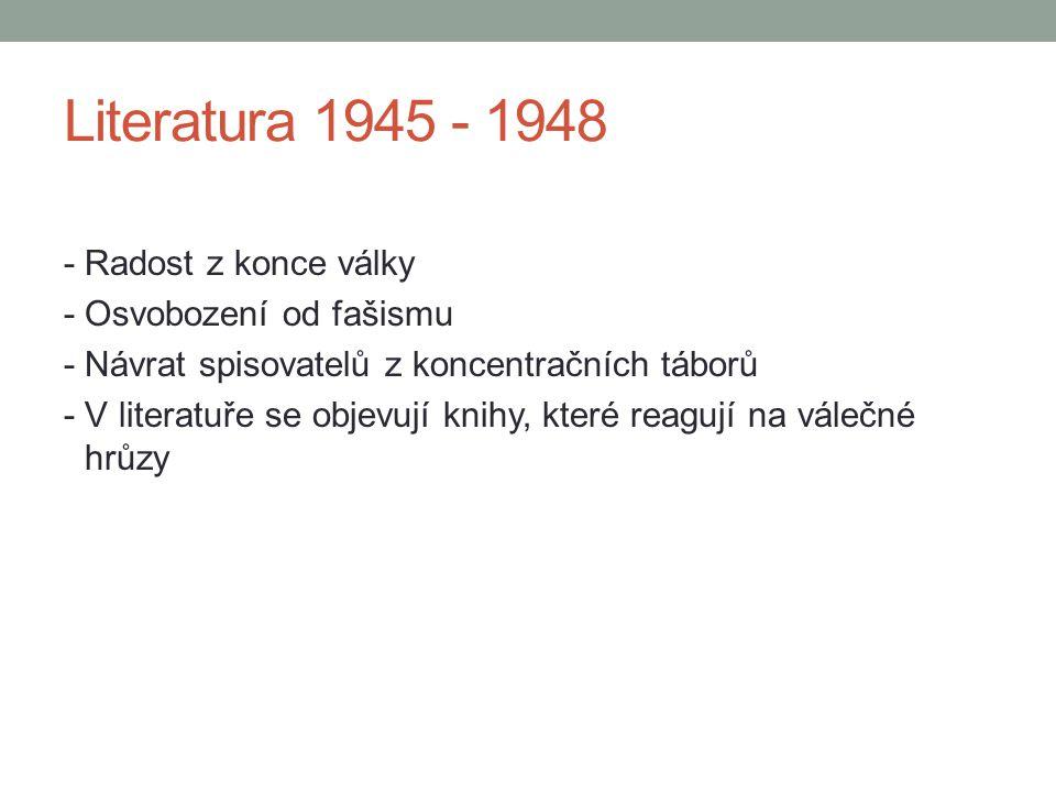 Literatura 1945 - 1948