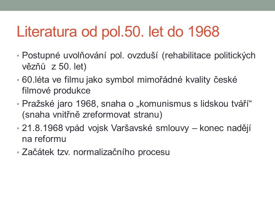 Literatura od pol.50. let do 1968