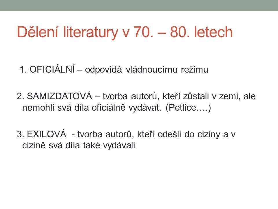 Dělení literatury v 70. – 80. letech