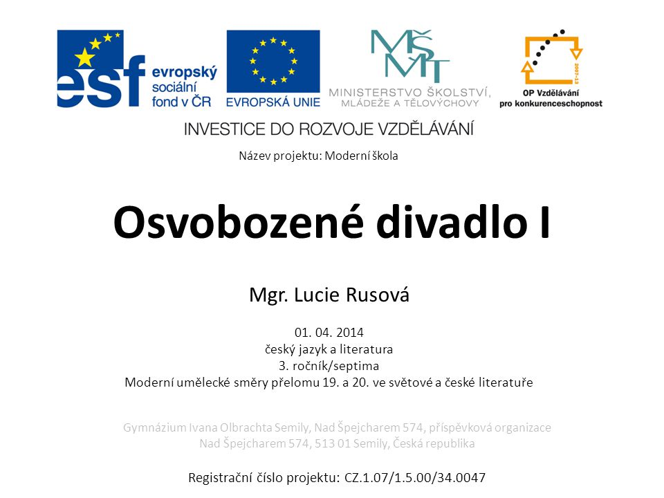 Osvobozené divadlo I Mgr. Lucie Rusová