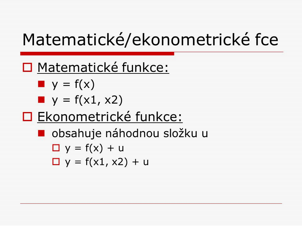 Matematické/ekonometrické fce
