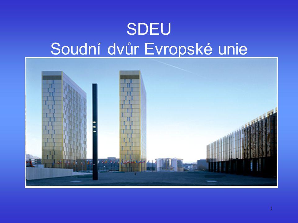 SDEU Soudní dvůr Evropské unie