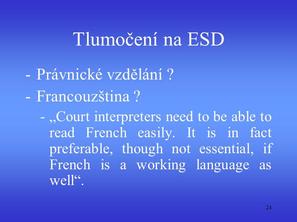 Tlumočení na ESD Právnické vzdělání Francouzština