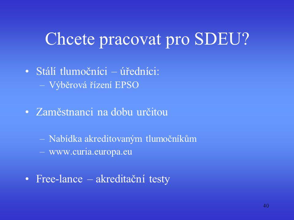 Chcete pracovat pro SDEU