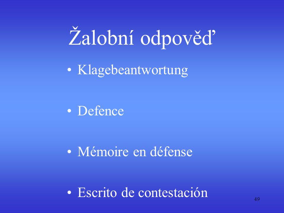 Žalobní odpověď Klagebeantwortung Defence Mémoire en défense